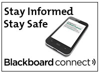 Stay Informed, Stay Safe, Blackboard Connect